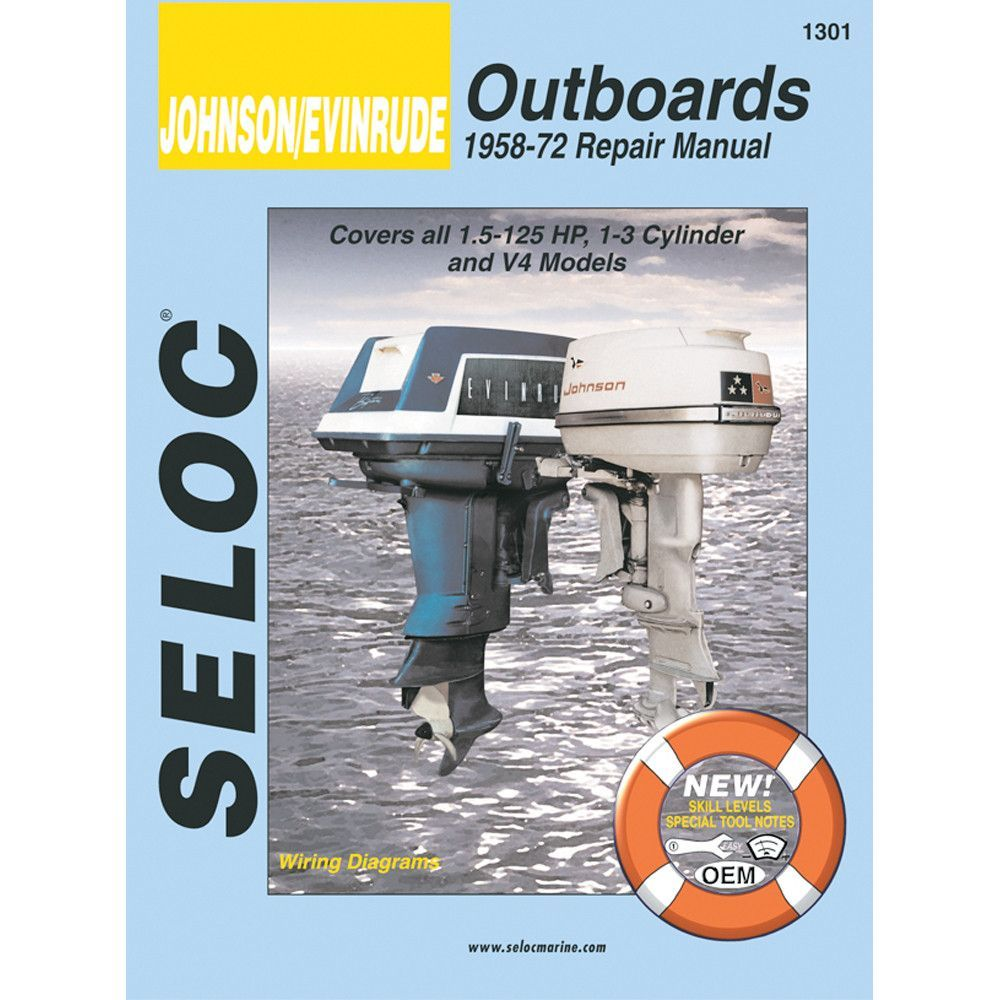 Seloc Service Manual - Johnson Evinrude Outboards - 1958-1972 - 1.5-125 Hp
