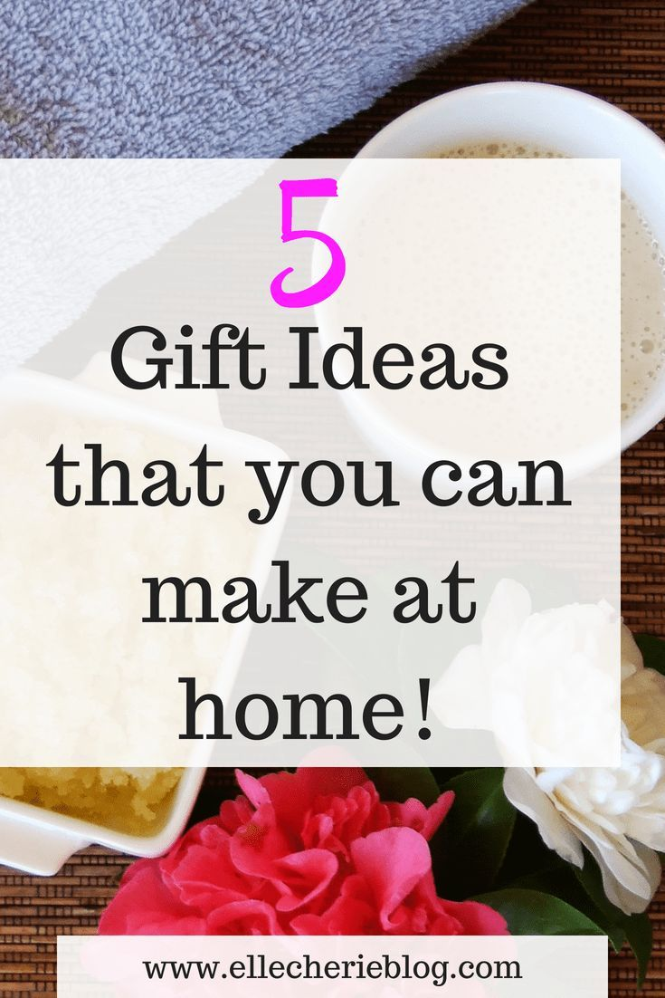 5 Homemade gift ideas for someone special   Your Best DIY Projects ...