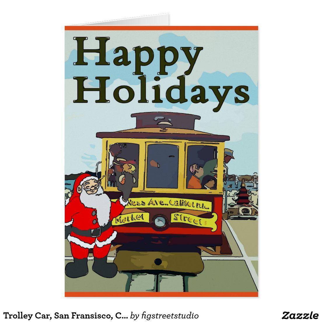 Trolley Car, San Fransisco, Christmas Card | New Orleans Christmas ...