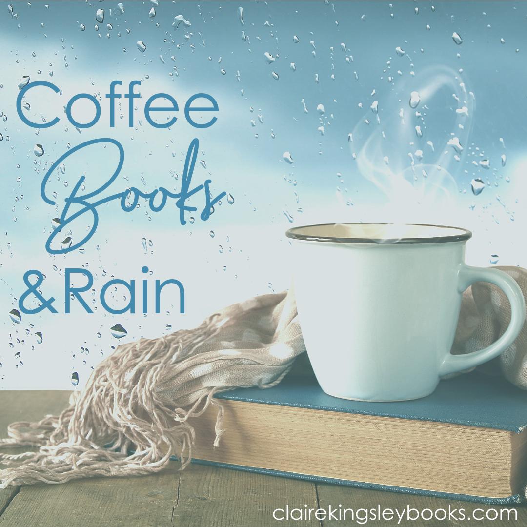 Coffe Books Rain Coffee Books Rain Tea And Books Coffee And Books
