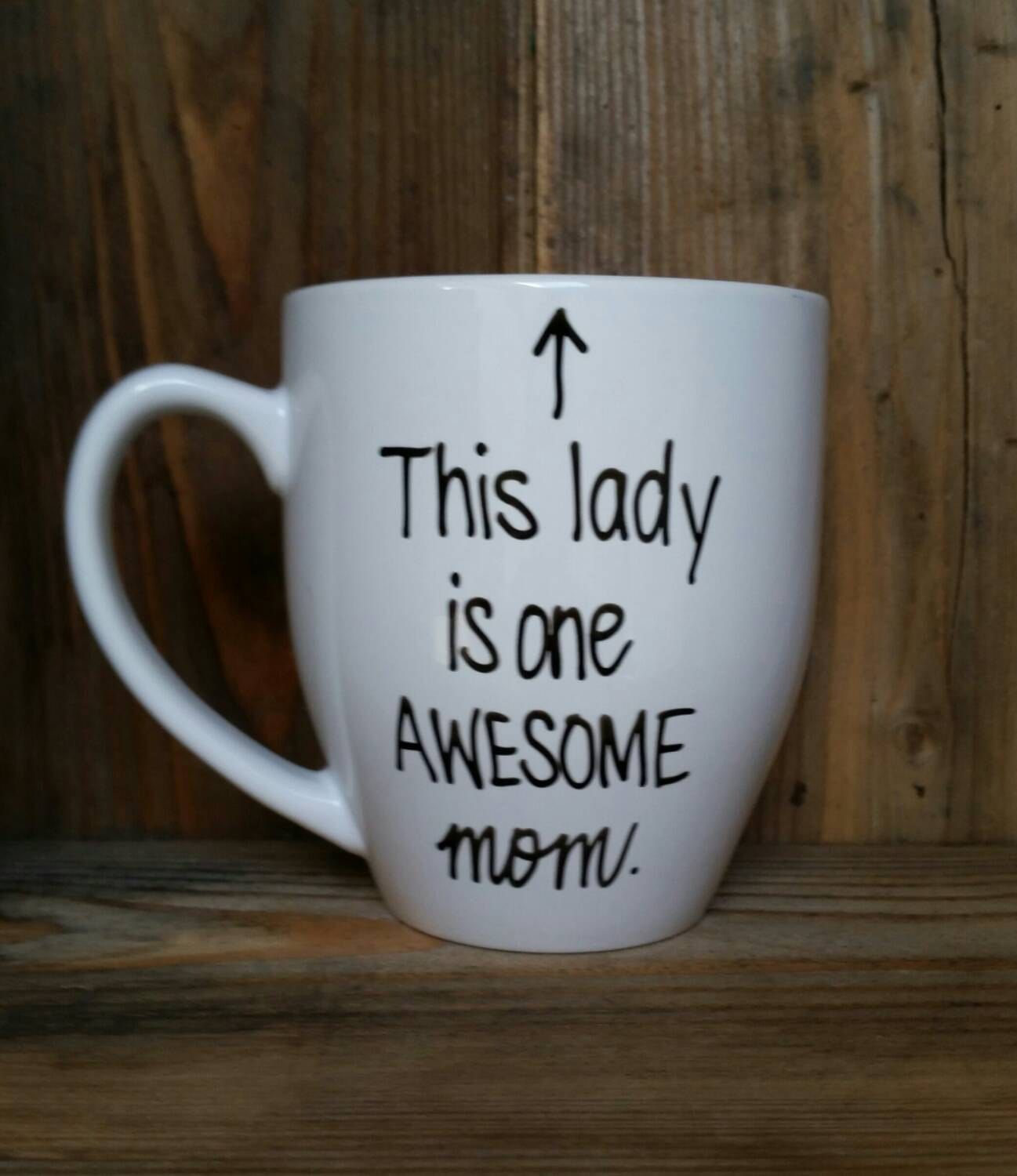 Tazza Personalizzata Fai Da Te this lady is one awesome mom, mother's day mug, gift for mom