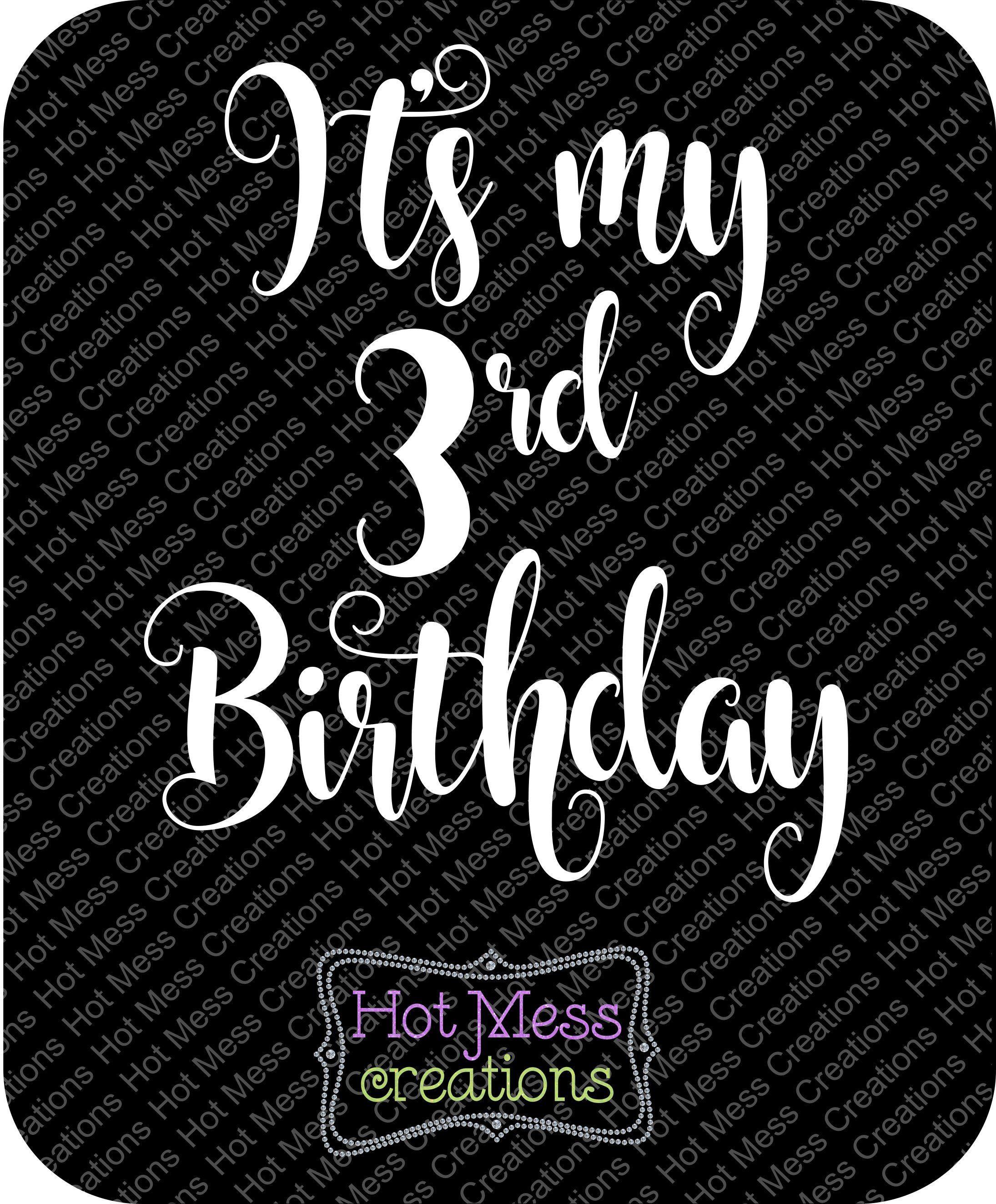3rd Birthday Svg Dxf It S My 3rd Birthday Svg Birthday Girl Svg