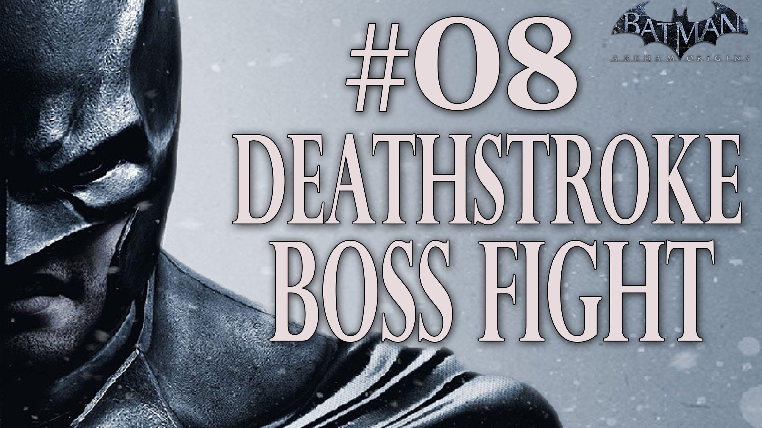 Batman: Arkham Origins - Walkthrough (08) - Deathstroke Boss Fight