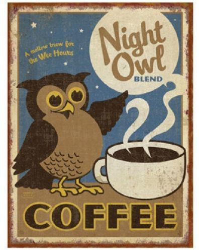 Coffee Quotes Vintage Metal Poster Rustic Tin Wall Sign Cafe Home Decor New Owl Coffee Blended Coffee Coffee Art