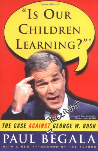 Is Our Children Learning?: The Case Against George W. Bush #BBBBooks #Books #BooksForSale