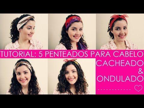 Tutorial de 5 Penteados para Cabelo Cacheado / Ondulado (Como Usar Lenço) | Daianne Possoly - YouTube