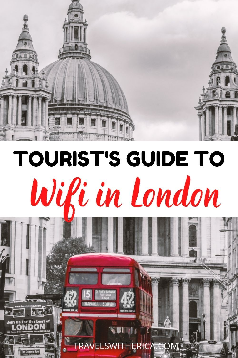 A Tourist S Guide To Wifi In London In 2020 England Travel Guide London Travel European Travel Tips
