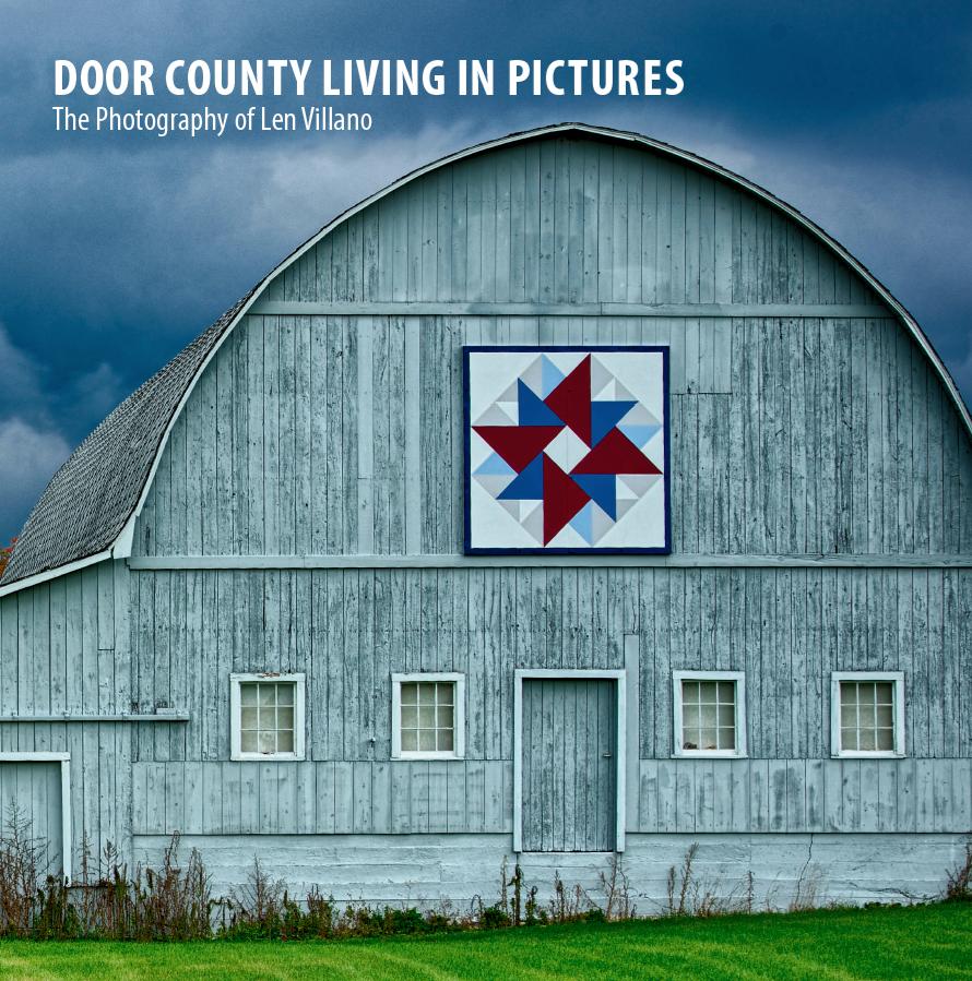Door County Photography Book The Photography Of Len Villano Door County Wisconsin Pictures