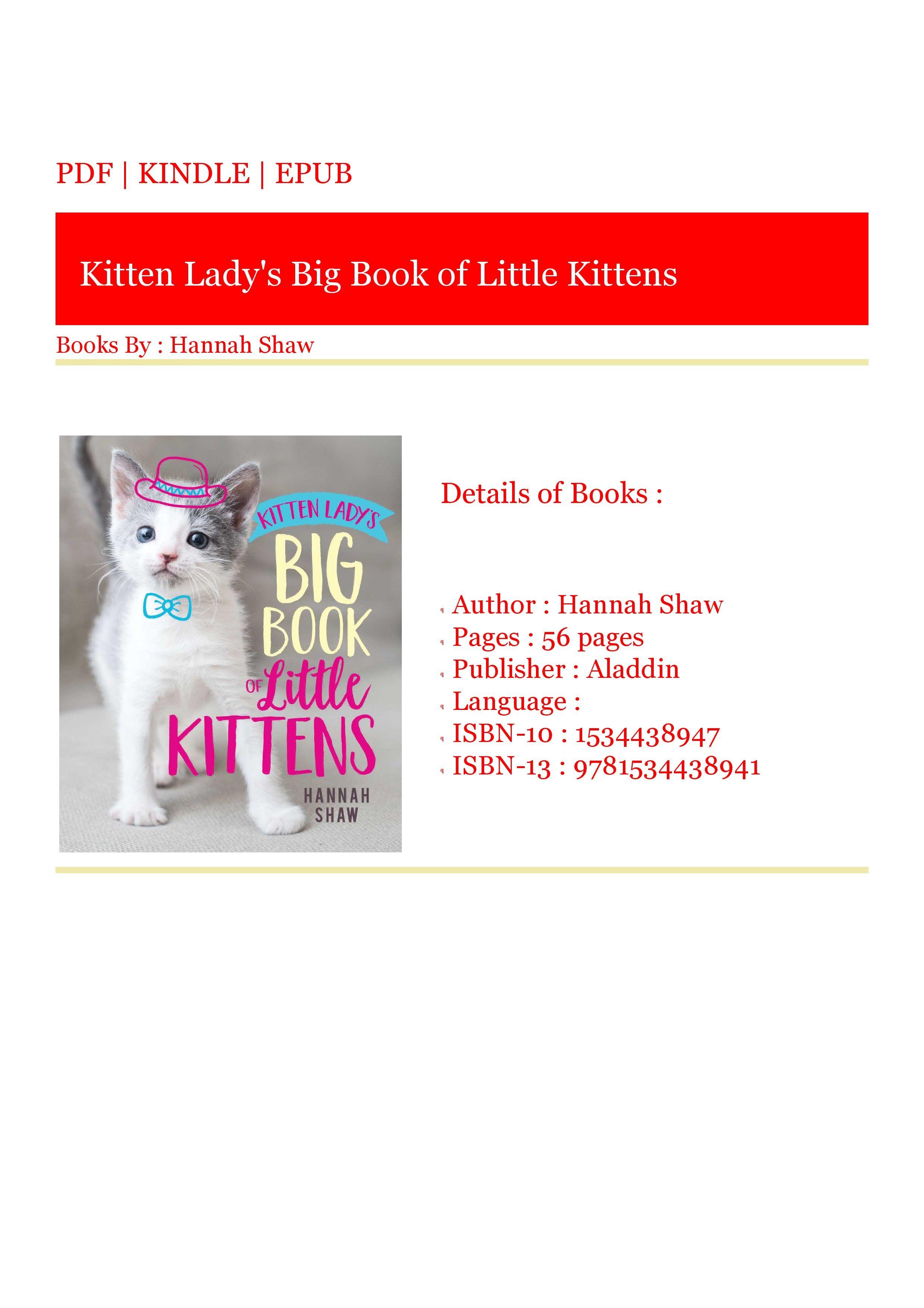 Download Read Kitten Lady S Big Book Of Little Kittens In 2020 Big Book Little Kittens Kitten