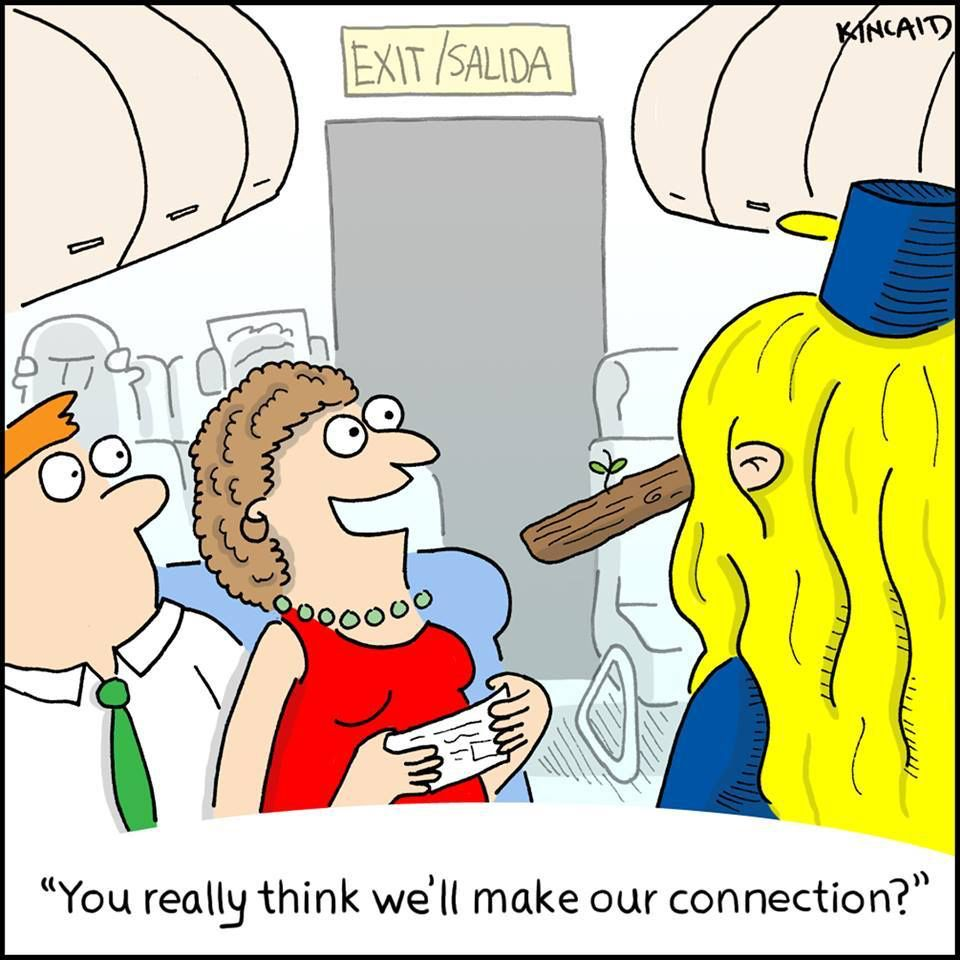 """In all fairness, we really don't know for sure. Please understand that we are up in the air with you. Whether your connecting flights will wait for you or not isn't up to us and we can't """"radio"""" the ground to ask them to wait either. #flightattendant #cabincrew #crewlife #iheartcabincrew 