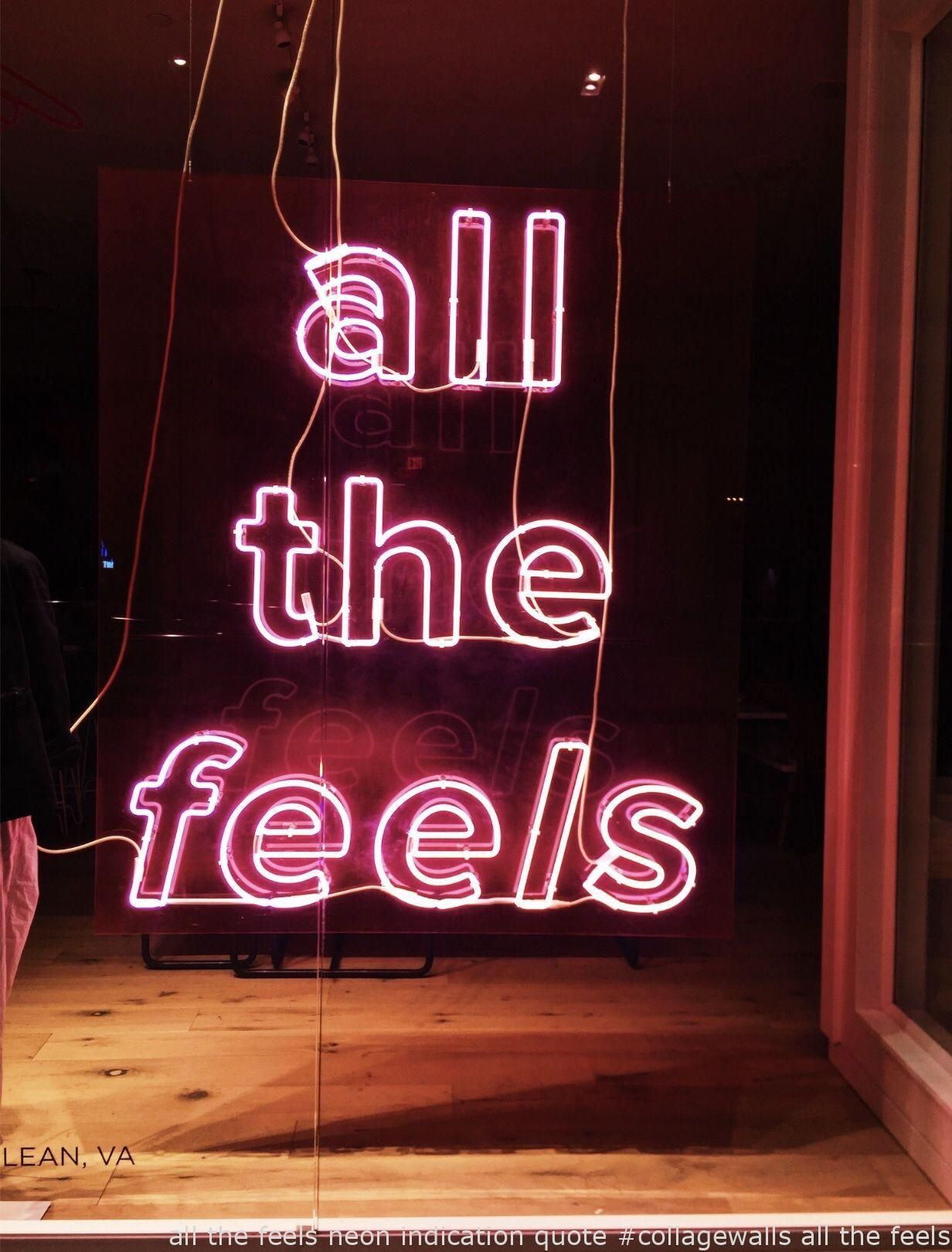 Photo of #TravelAesthetic   all the feels neon indication quote #collagewalls all the feels neon indi…