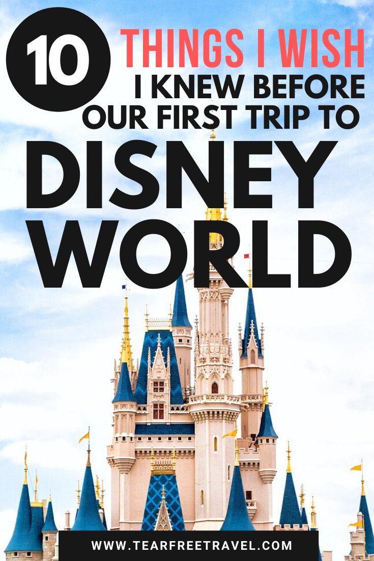 10 Things I Wish I Knew Before My First Trip To Disney