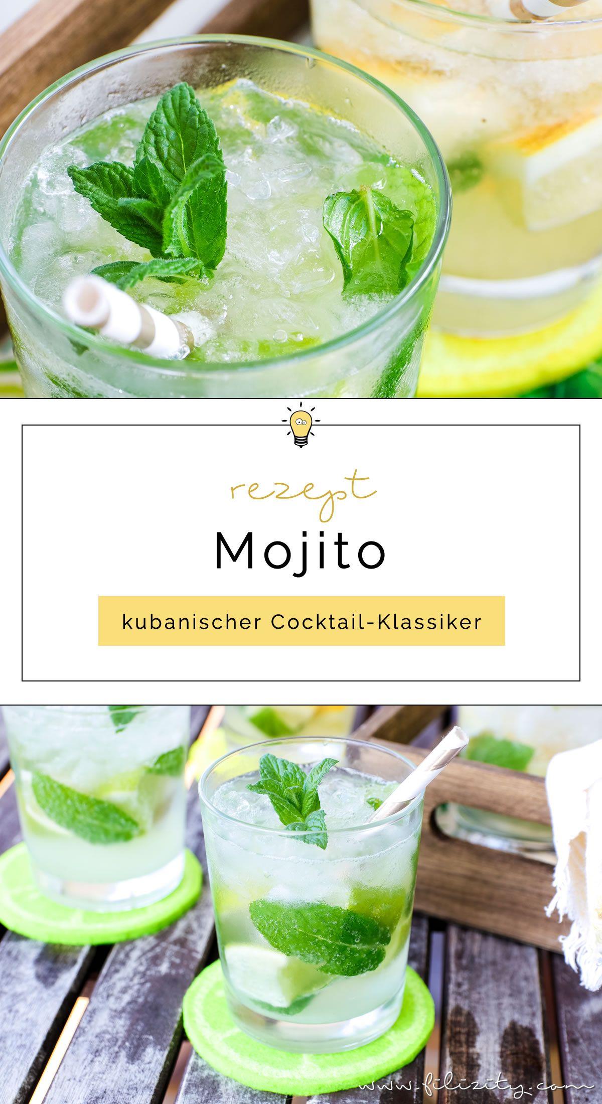 Mojito Rezept Kubanischer Cocktail Klassiker Filizity Com Food Blog Aus Dem Rheinland Mojito Rezept Mojito Coctail Rezepte