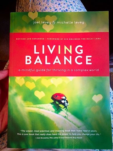 Living in Balance... and my personal mantra