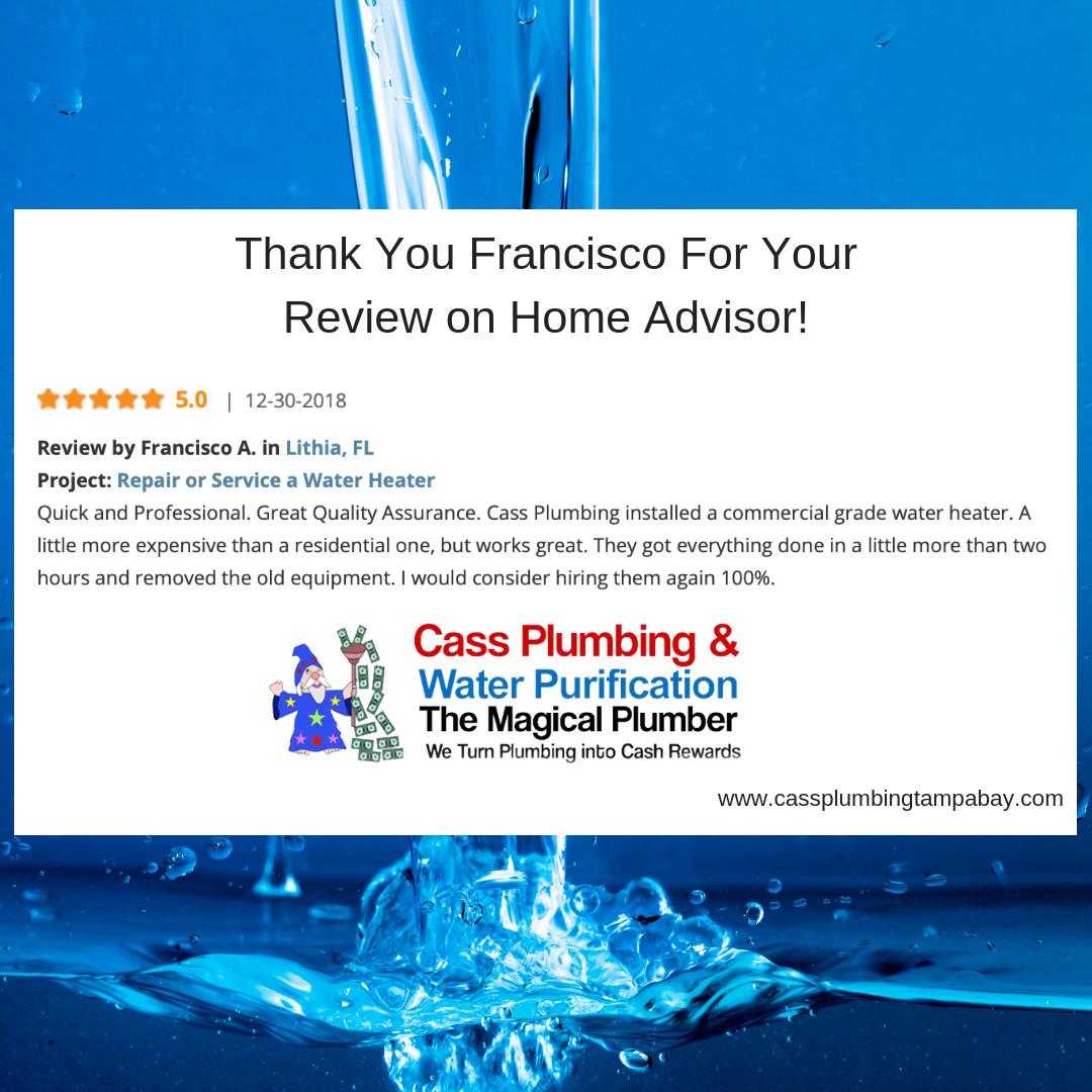 Thank You Francisco For Your Positive Feedback Customerservice Waterheater Plumber Plumbing Lithia Plumbing Emergency Plumbing Plumber