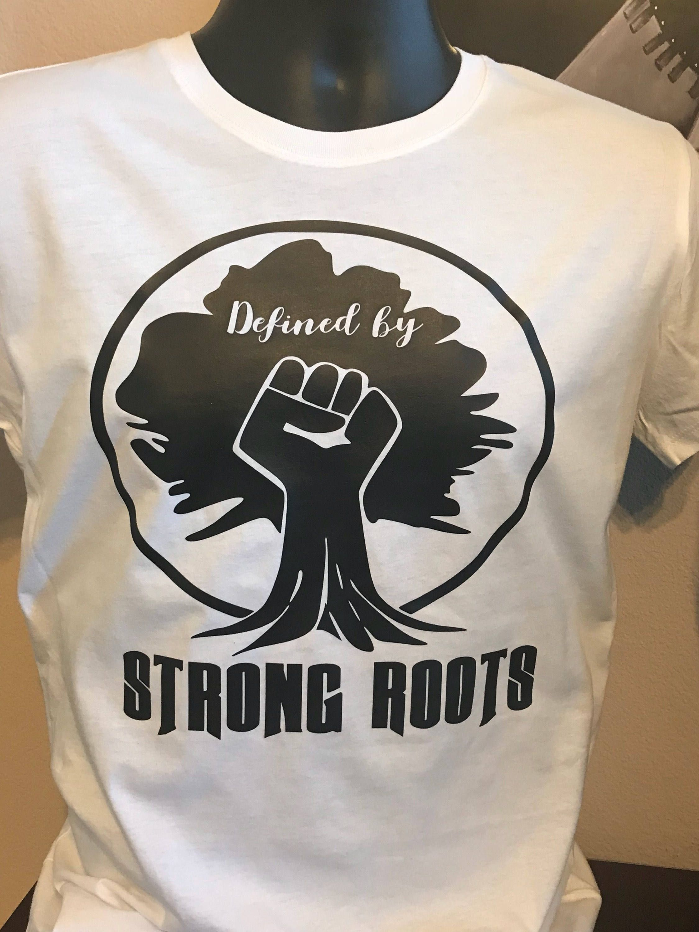 online store ba453 ff607 Unisex Defined By Strong Roots Black History  Family Reunion Heritage T- Shirts by EnviuDesigns on Etsy