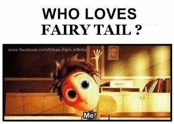 Who loves Fairy Tail? ME!
