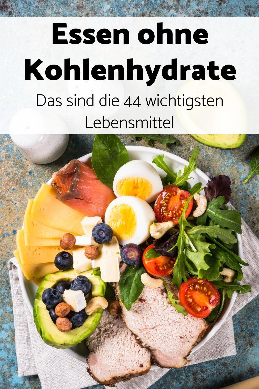 Diese 44 Lebensmittel sind die wichtigsten, um ohne Kohlenhydrate schnell und gesund abzunehmen.