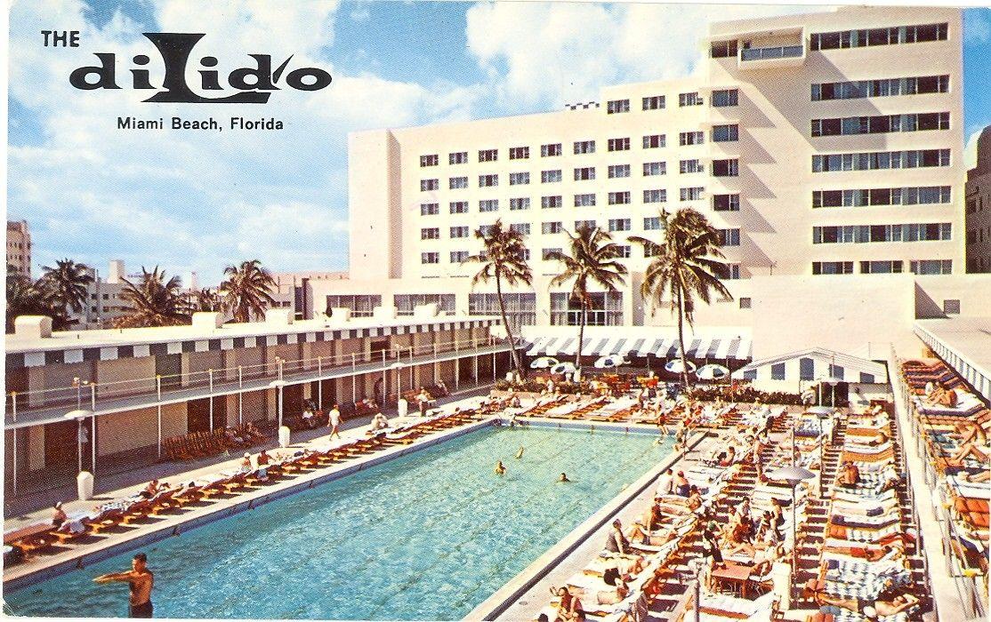 The Dilido Miami Beach At Collins And Lincoln Circa 1904 S Favorite Places