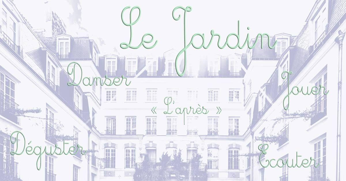 Le Jardin – L'Expérience, l'après January 4, 2018 - January 12, 2018