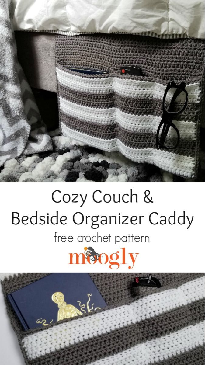Cozy Couch and Bedside Organizer Caddy – Moogly – Crochet and Knitting