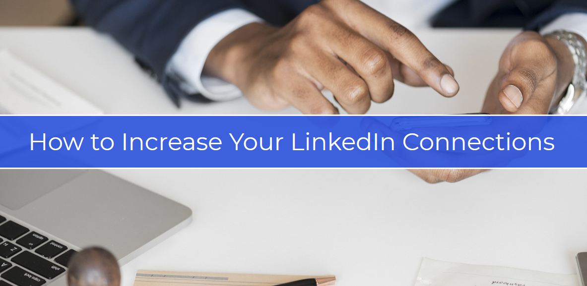 How To Increase Your Linkedin Connections Connection Linkedin