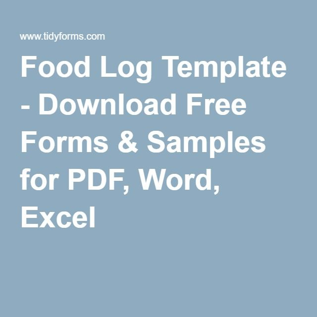 Food Log Template  Download Free Forms  Samples For Pdf Word