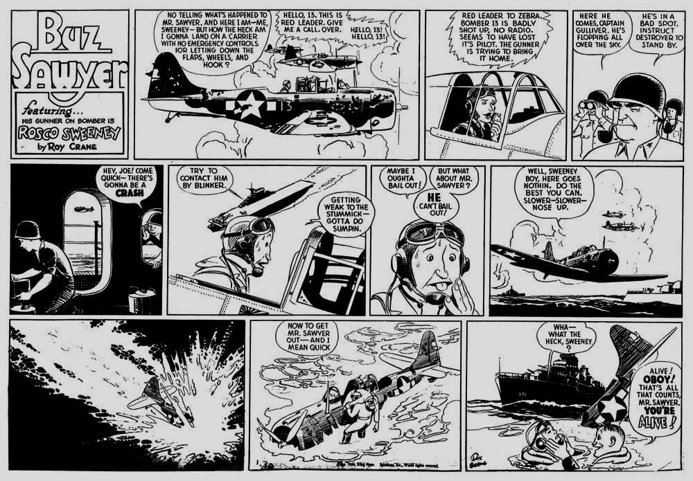 Buz Sawyer Comic Strip By Roy Crane Ran From 1943 To 1989 Old Comics Comic Books Art Comics
