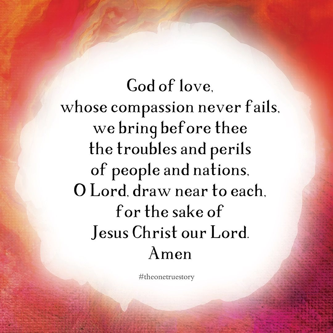 God Of Love Whose Compassion Never Fails We Bring Before Thee The
