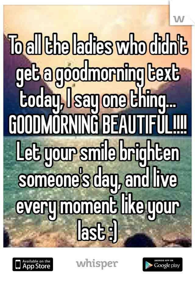 Good Morning Beautiful Women Quotes Good Morning Beautiful Lady Beautiful Friend Quotes