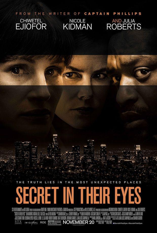 Secret in their eyes (2015): Un equipo de investigadores se rompe repentinamente cuando descubren que una de sus propias hijas adolescentes ha sido brutalmente asesinada- 27 MARZO, domingo