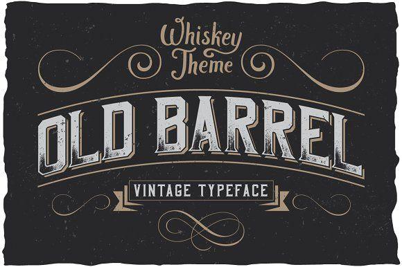 Oldbarrel Vintage Typeface Typeface Vintage Fonts Lettering