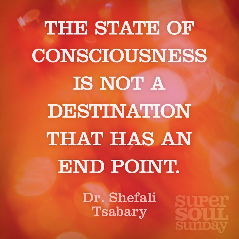 Conscious Quotes Drshefali Tsabary Quote On Consciousness  Consciousness Wisdom