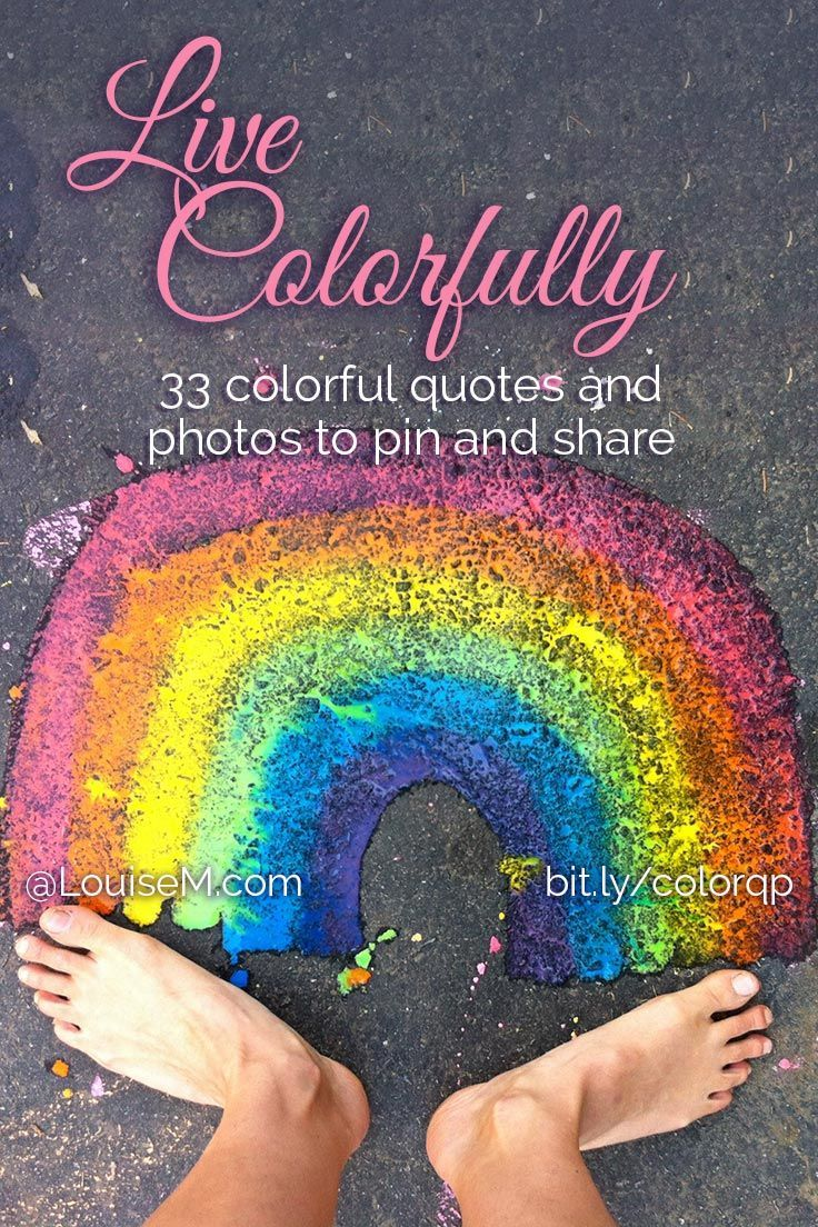 Color Your Life Quotes 33 Colorful Quotes And Pictures To Energize Your Life  Happiness