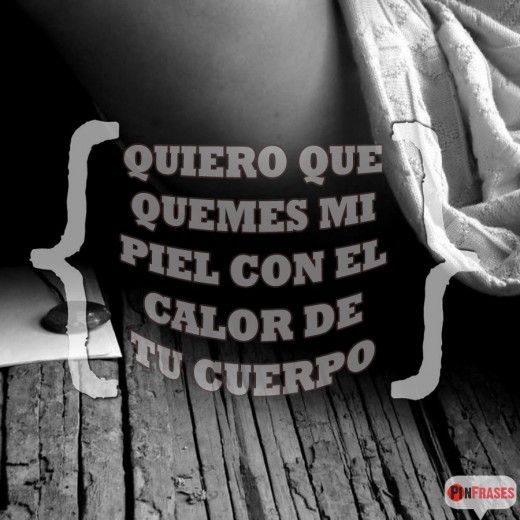 Frases Deseo Y Pasion Pieces Of Me Pinterest Love Passion