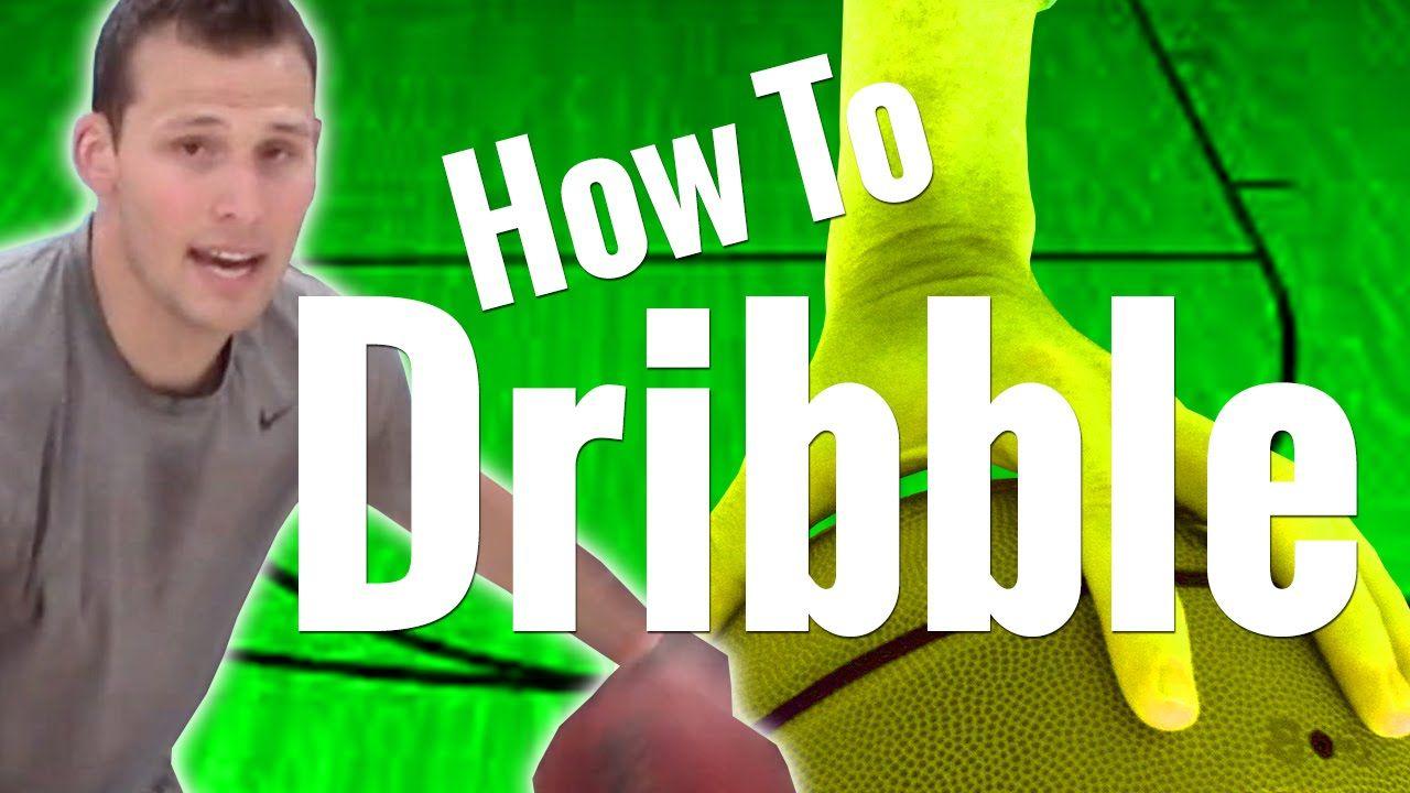 How To Dribble A Basketball Better Basketball Dribbling