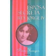 ESPOSA SECRETA DEL REY JORGE IV.      SIGMARLIBROS