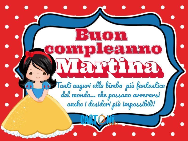 Buon Compleanno Martina Cartoni Animati Compleanno Auguri Di