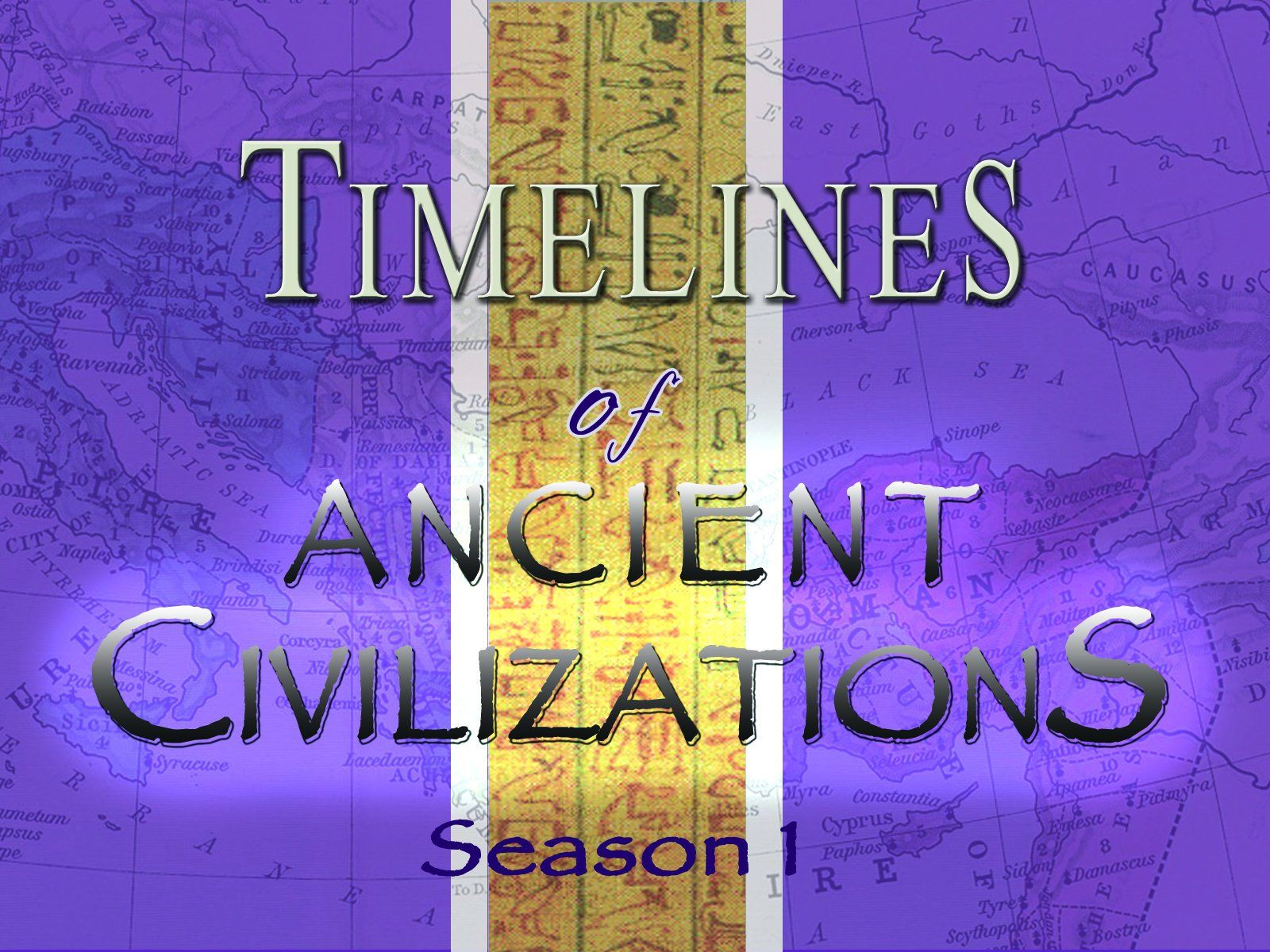 Timelines Of Ancient Civilizations Season 1