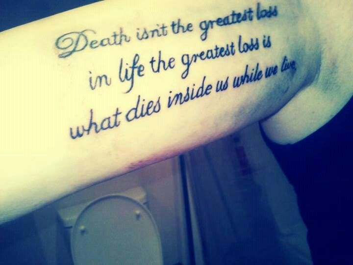 Death Isnu0027t The Greatest Loss In Life. The Greatest Loss What Dies Inside