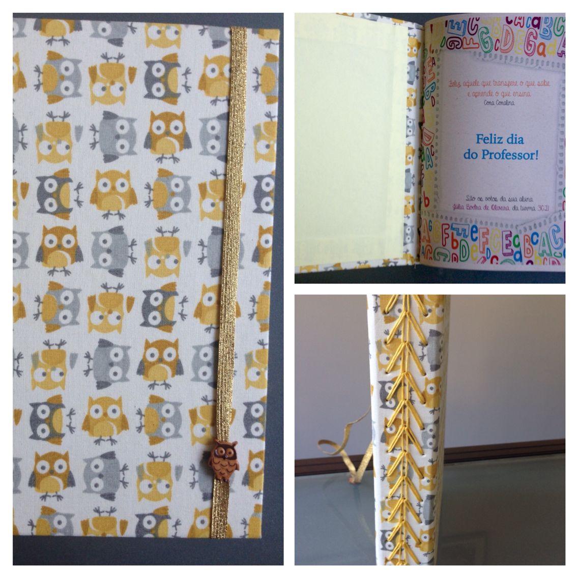 Caderno artesanal com costura triple chain. Tema corujinhas para o dia dos professores!
