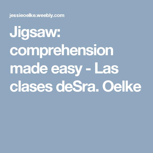 Jigsaw Comprehension Made Easy Las Clases Desra Oelke Make It Simple Comprehension Easy
