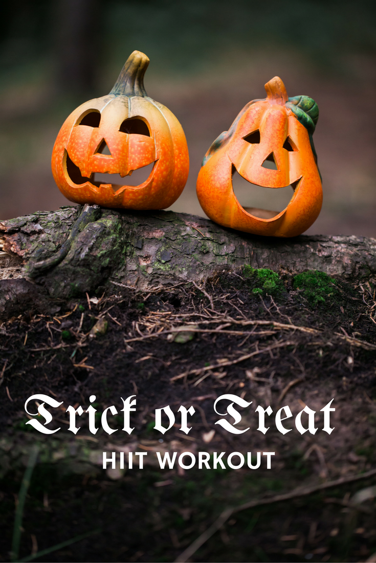 trick or treat hiit workout | high intensity interval training