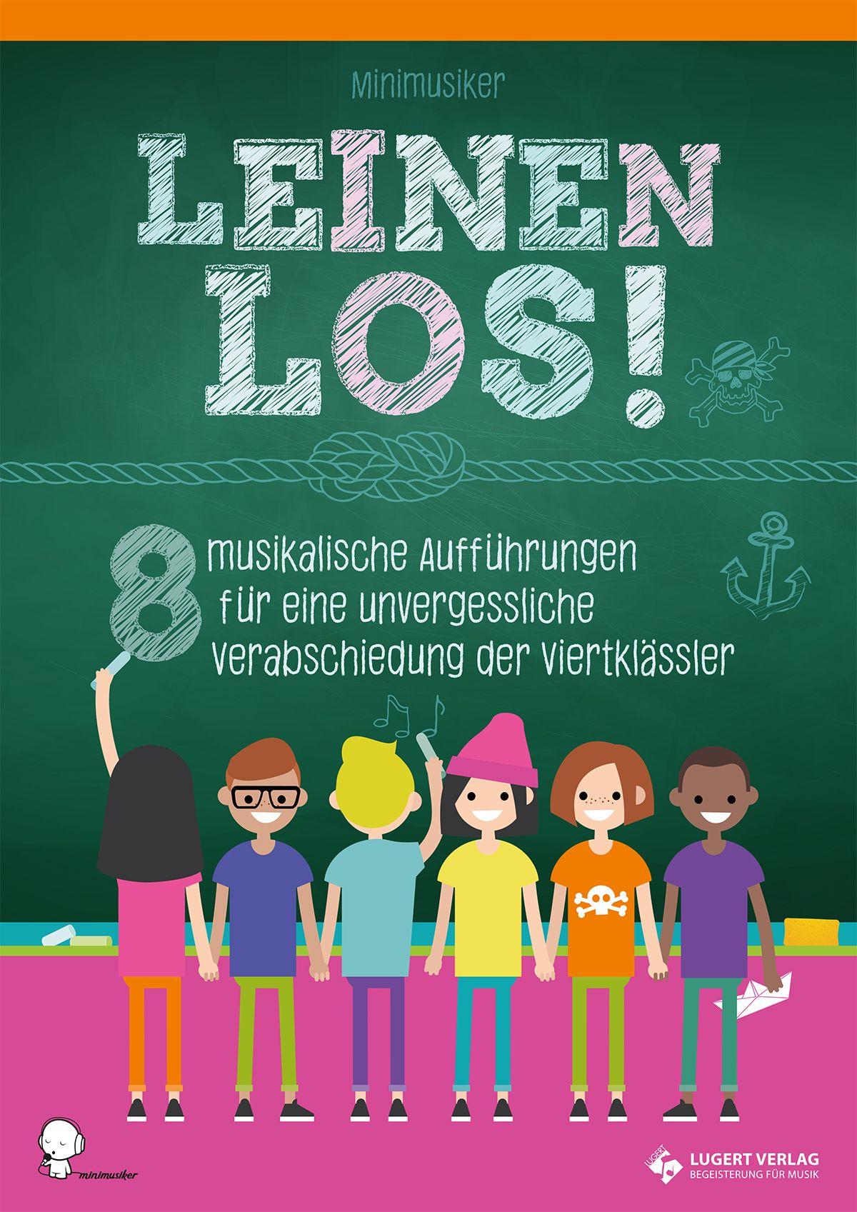 """Aufführungsmaterial für Grundschule Du planst eine Abschiedsfeier für Viertklässler """"Leinen los"""" ist eine Sammlung von 8 Aufführungen"""