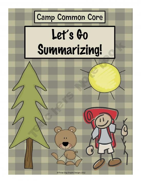 "Welcome to Camp Common Core! This ""How to Write a Summary"" unit contains a 21 page PowerPoint presentation + 12 printable worksheets - some which can be used throughout the year. The activities have a fun hiking/camp theme."