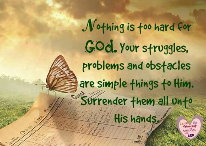 Nothing is too hard for God
