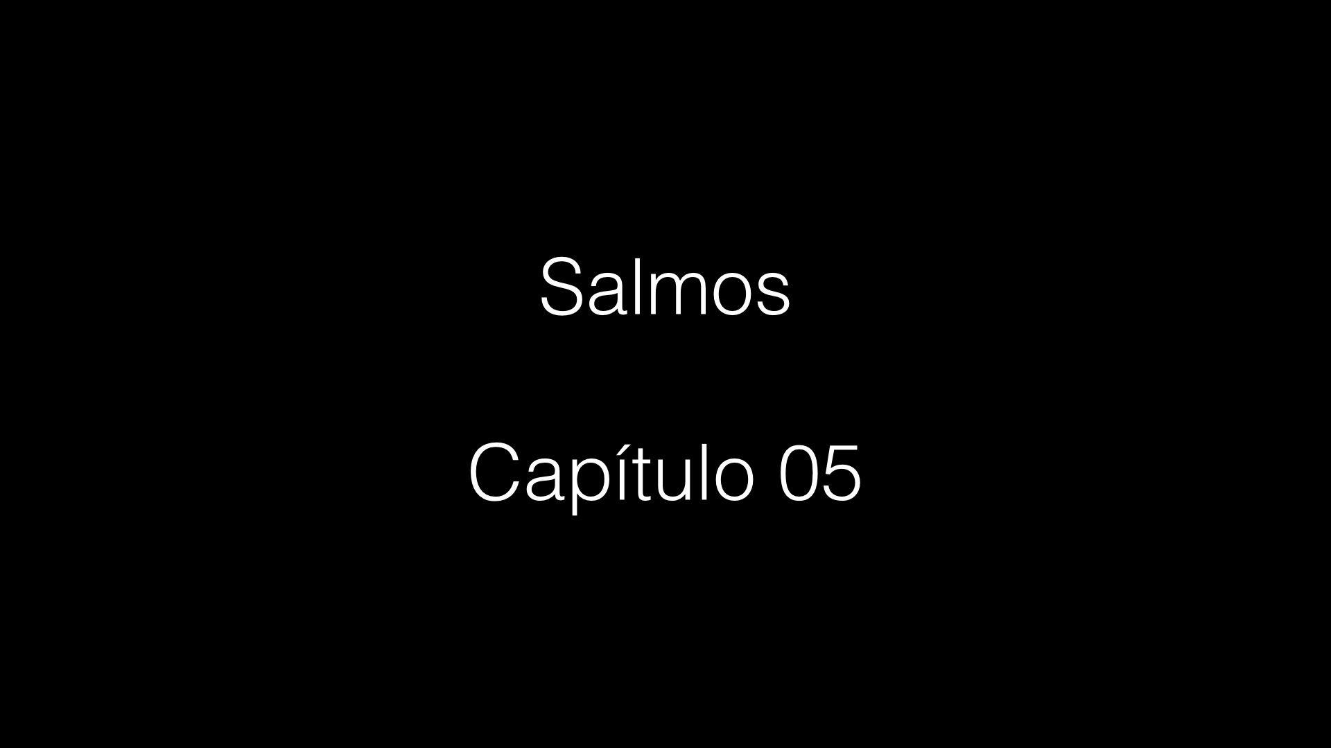 Salmos 005