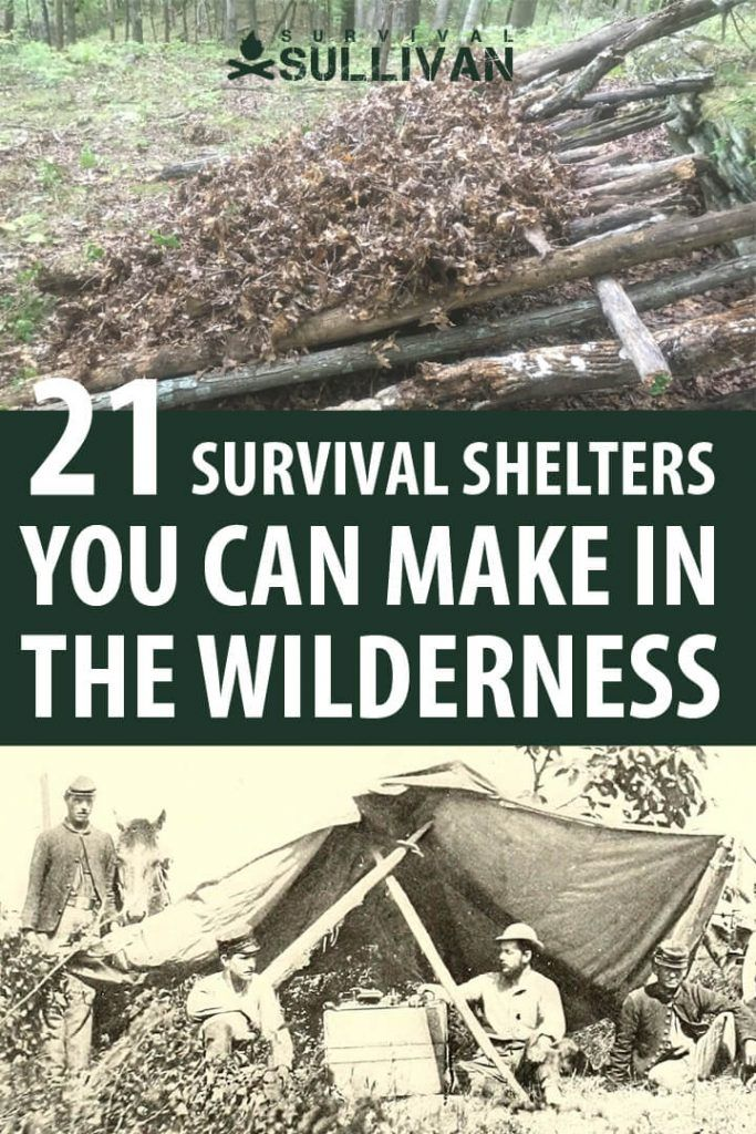21 Survival Shelters You Should Learn How to Make