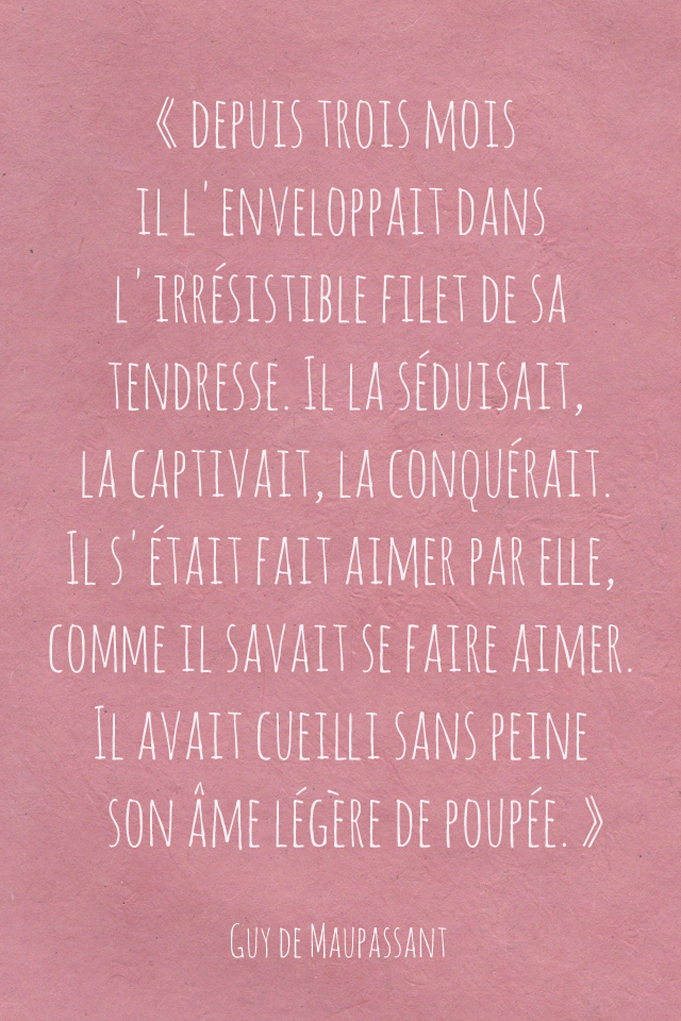 Maupassant Citations Sur Les Mots Poeme Et Citation Et