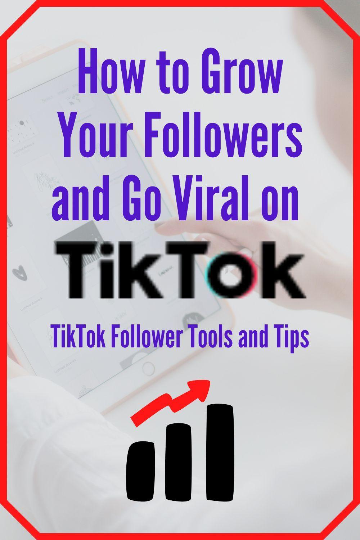 How To Get Followers On Tiktok In 2020 Tiktok Follower Tools And Tips How To Get Followers Most Popular Social Media Social Media Tool